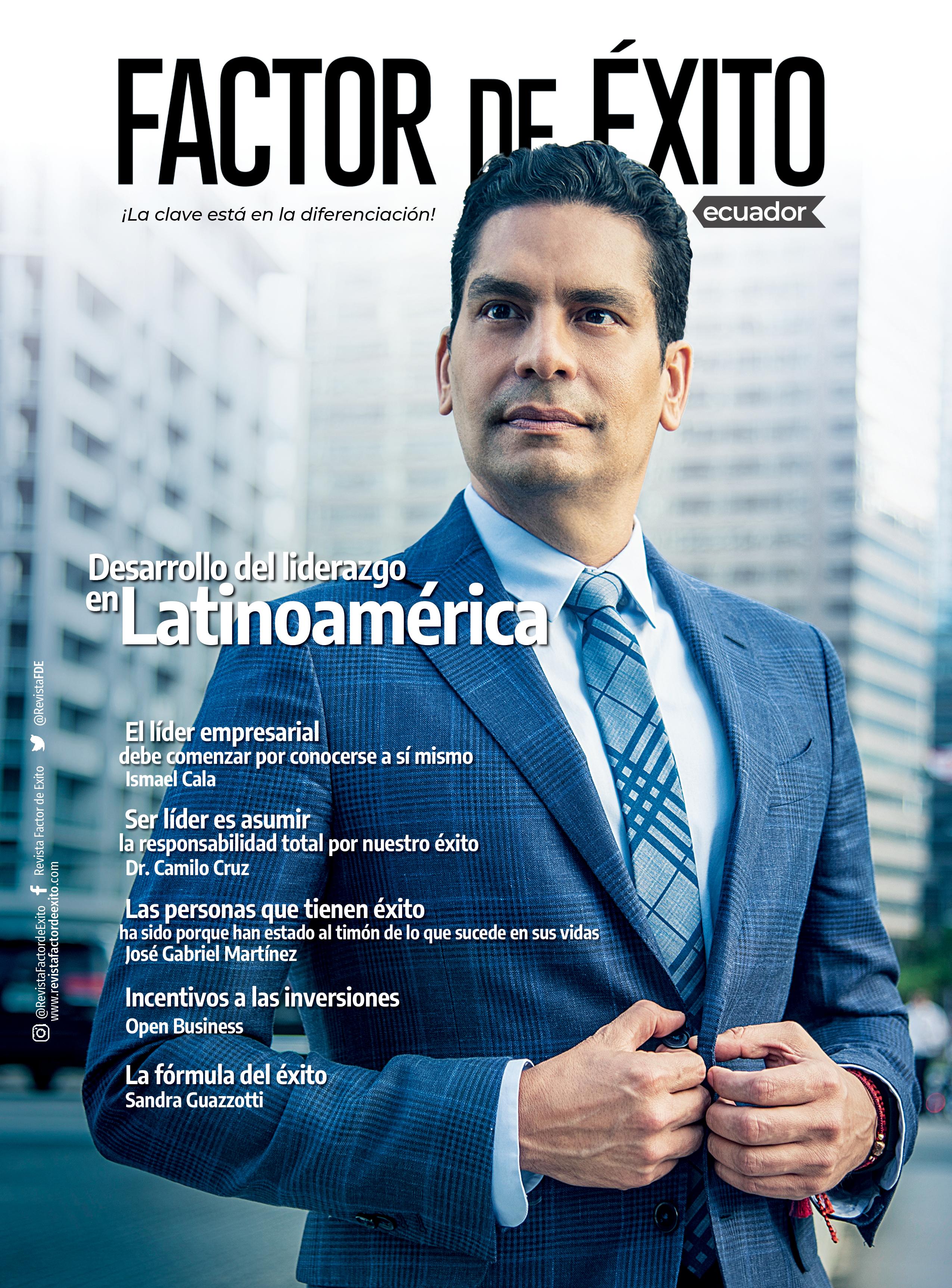 ECUADOR  edición #1 Revista Factor de Éxito