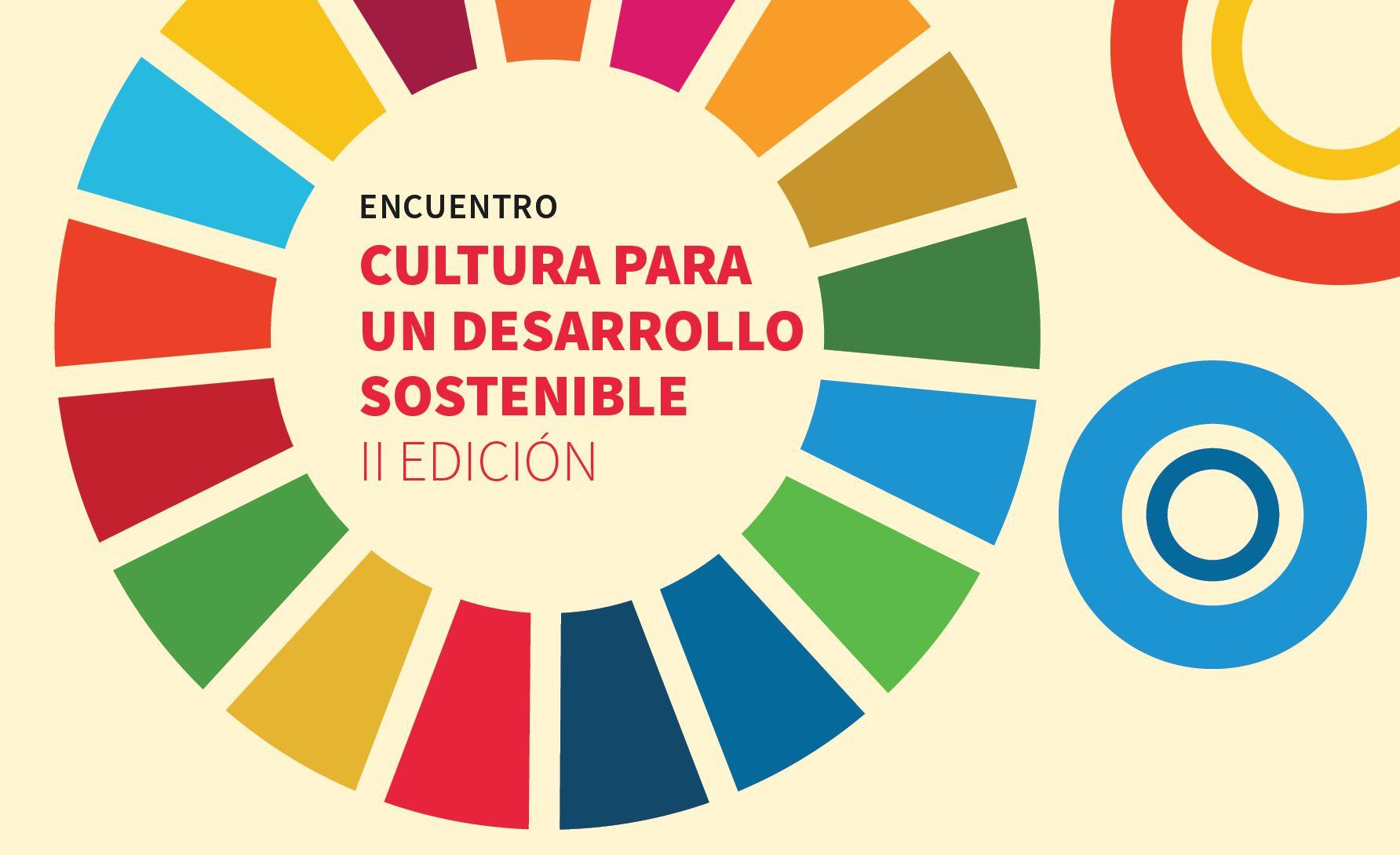 <p>Realizan&nbsp;II Edici&oacute;n del Encuentro &ldquo;Cultura para un Desarrollo Sostenible&rdquo;</p>