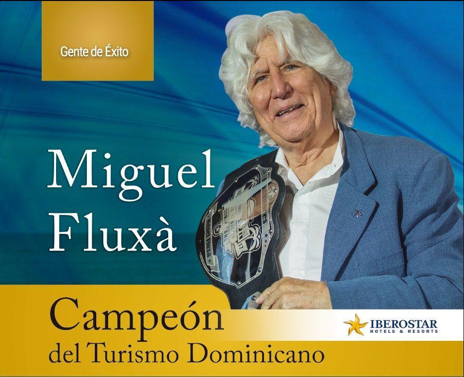 Miguel Fluxá : Campeón del Turismo Dominicano