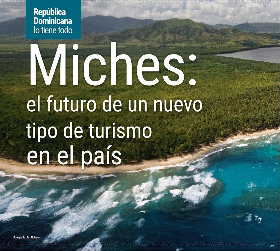 Miches: el futuro de un nuevo tipo de turismo en el país