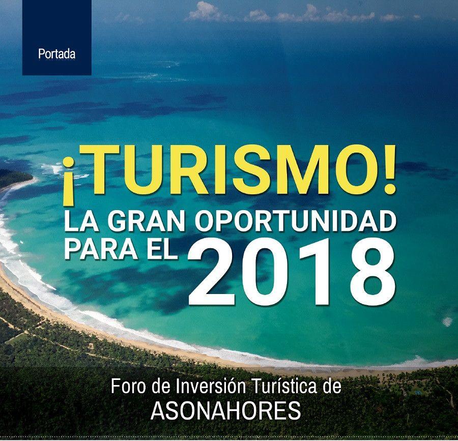 ¡Turismo! La Gran Oportunidad para el 2018 Foro de Inversión Turística de Asonahores