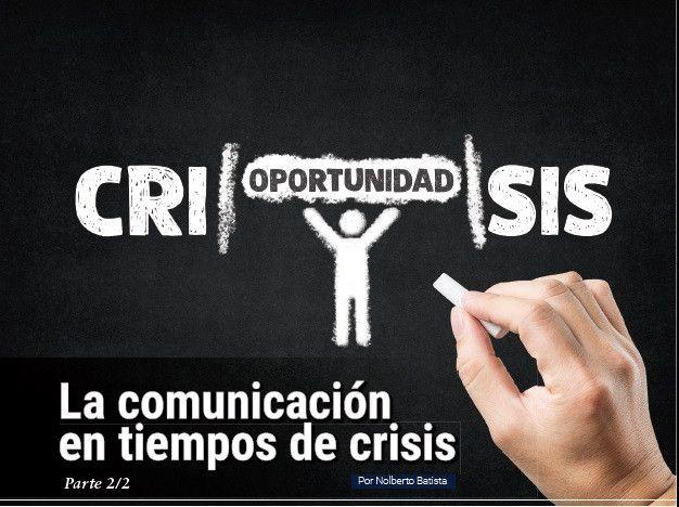 La Comunicación en tiempos de Crisis parte 2/2