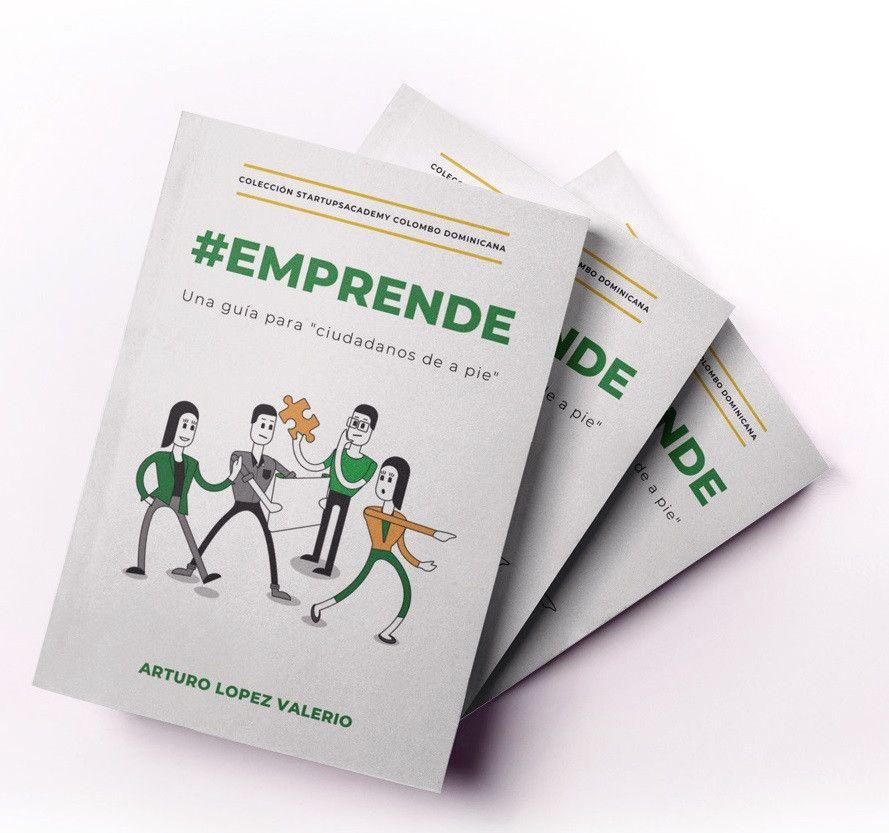 """Arturo López Valerio  autor del libro """"#Emprende: Una guía para ciudadanos de a pié"""""""