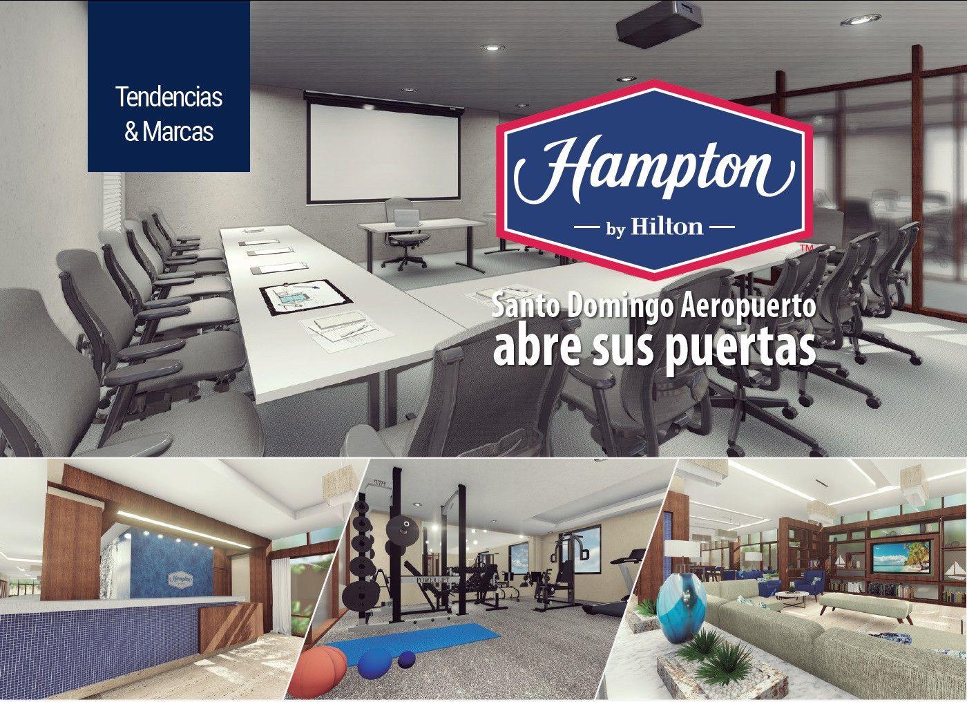 Hampton by Hilton Santo Domingo Aeropuerto, abre sus puertas