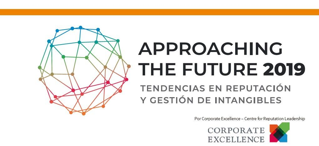 Approaching the Future 2019: Tendencias en Reputación y Gestión de Intangibles