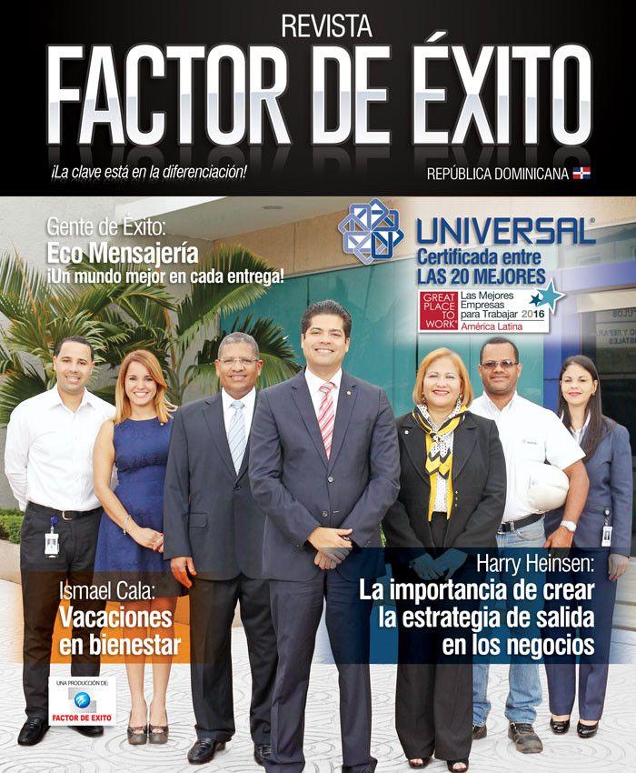 Certificada por Great Place to Work. GRUPO UNIVERSAL:  LA MEJOR EMPRESA DOMINICANA PARA TRABAJAR