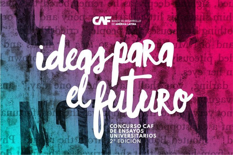 """Abren las inscripciones del concurso de ensayos universitarios """"Ideas para el Futuro"""""""