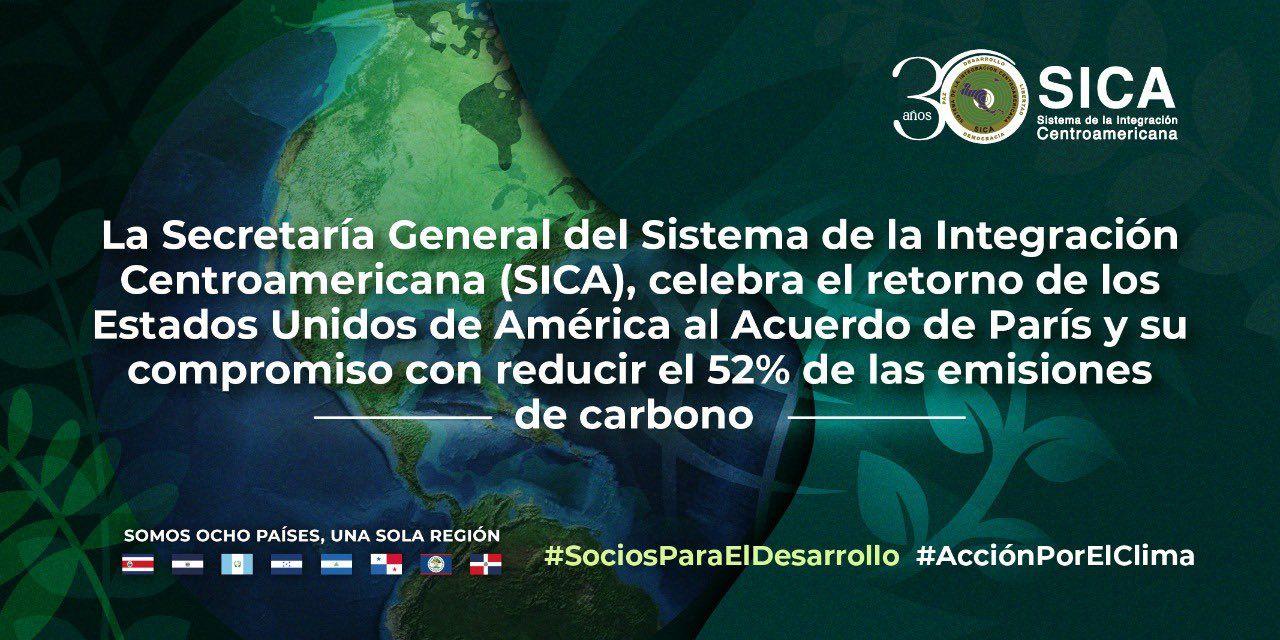 <p><strong>La Secretar&iacute;a General del SICA celebra retorno de EEUU al Acuerdo de Par&iacute;s y su compromiso con reducci&oacute;n de emisiones de carbono</strong></p>