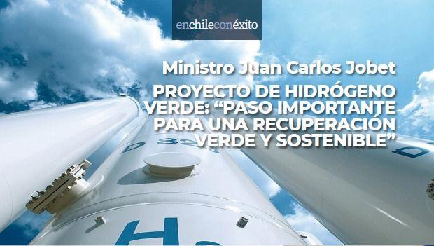 <h1>Ministro Juan Carlos Jobet, Proyecto de Hidrógeno Verde: ''Paso importante para una recuperación verde y sostenible''</h1>