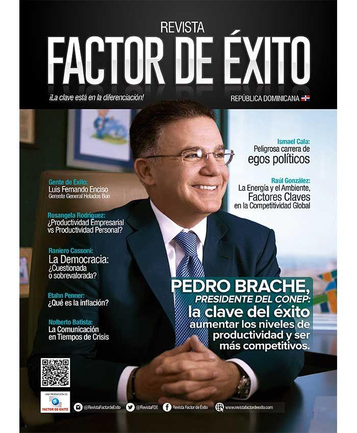 """PEDRO BRACHE presidente del Conep: La clave del éxito: aumentar los niveles de productividad y ser más competitivos."""""""